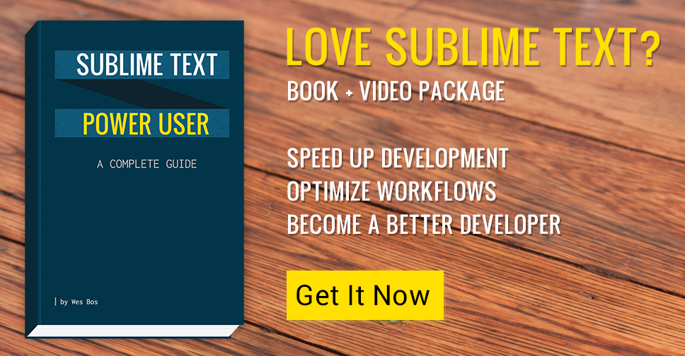 Sublime Text Power User — 20 video tutorials to help you learn how